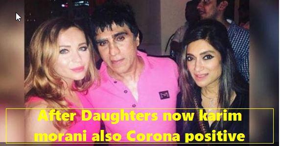 After both daughters, producer Karim Morani gets corona, Admit - Film producer k