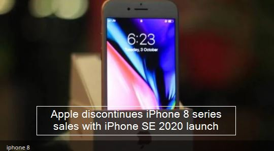 Apple discontinues sale of iPhone 8 series with iPhone SE 2020 launch