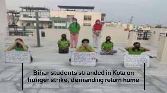 Bihar students stranded in Kota on hunger strike, demanding return home