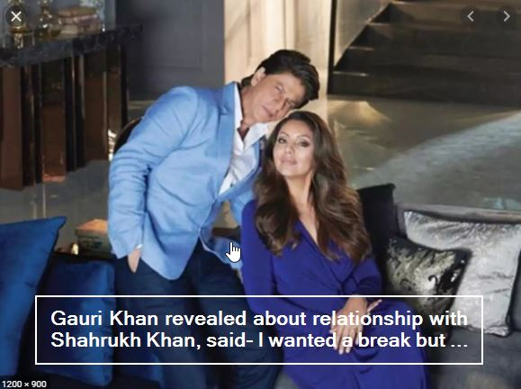 Gauri Khan revealed about relationship with Shahrukh Khan, said- I wanted a break but ...