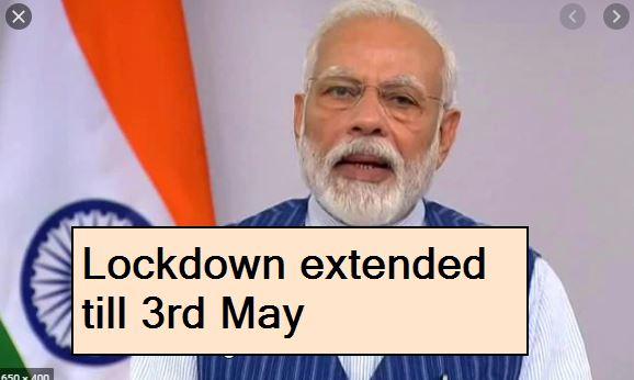 Lockdown extended till 3rd May