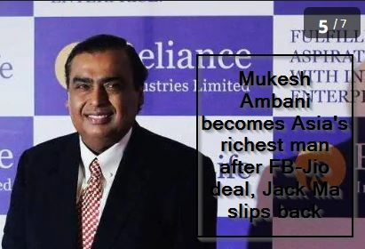 Mukesh Ambani becomes Asia's richest man after FB-Jio deal, Jack Ma slips back