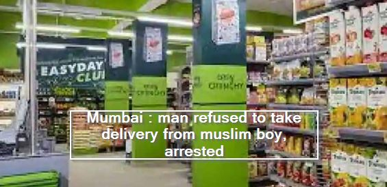 Mumbai - man refused to take delivery from muslim boy, arrested