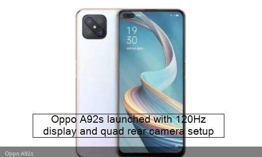 Oppo A92s launched with 120Hz display and quad rear camera setup - Oppo a92s wit