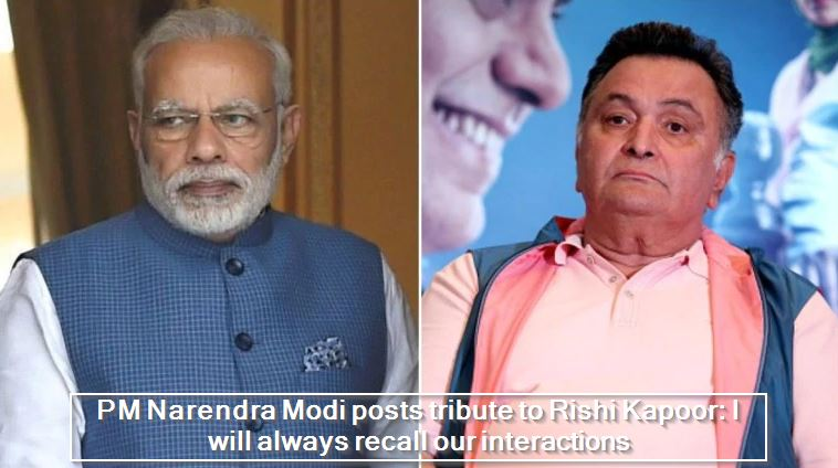 PM Narendra Modi posts tribute to Rishi Kapoor- I will always recall our interactions