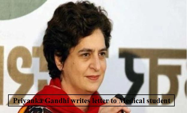 Priyanka gandhi wrote letter to medical student