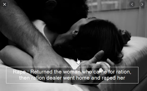 Rape - Returned the woman who came for ration, then ration dealer went home and raped her