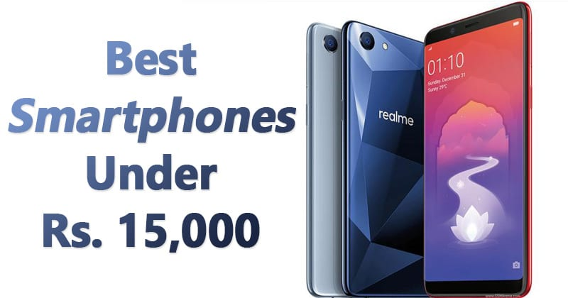 Smartphones below 15000 and with Jumbo battery and other features