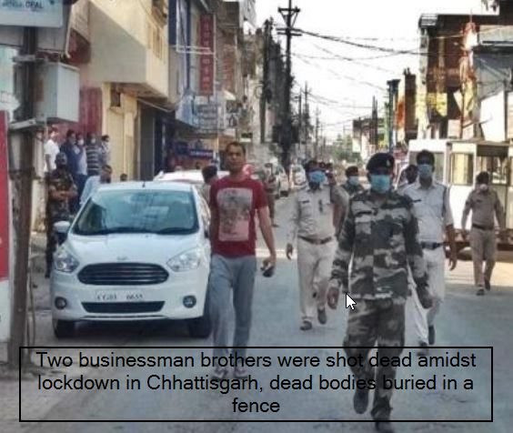 Two business brothers shot dead in Chhattisgarh amid lockdown, corpse buried in fence