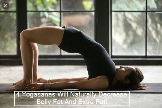 Yoga And Weight Loss, Plan For Rapid Weight Loss These 4 Yogasanas Will Naturally Decrease Belly Fat And Extra Fat!