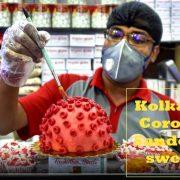 coronavirus outbreak india live Kolkata Sweet Shop is Giving out Bizarre 'Corona Sandesh'