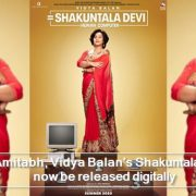 After Amitabh, Vidya Balan's Shakuntala Devi will now be released digitally