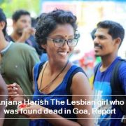 Anjana Harish The Lesbian girl who was found dead in Goa, Report