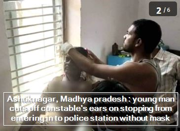 Ashoknagar, Madhya pradesh - young man cuts off constable's ears on stopping from entering in to police station without mask