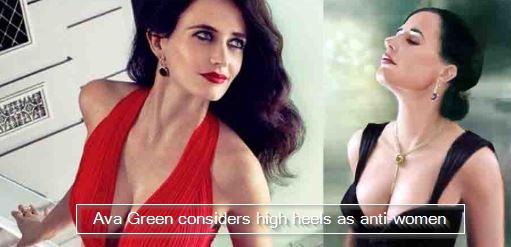 Eva Green considers high heels as anti-women