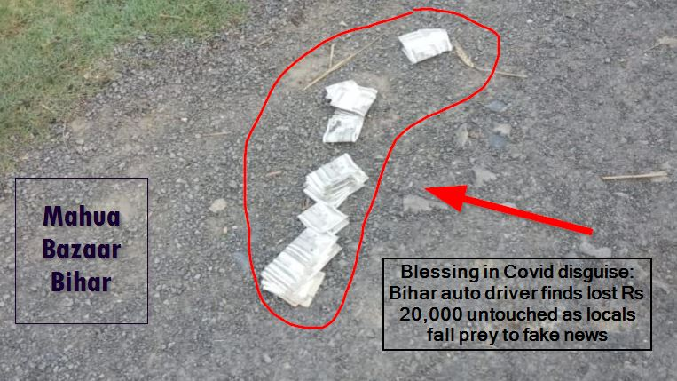Blessing in Covid disguise_ Bihar auto driver finds lost Rs 20,000 untouched as as locals fall prey to fake news