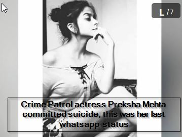 Crime Patrol actress Preksha Mehta committed suicide, this was her last whatsapp status