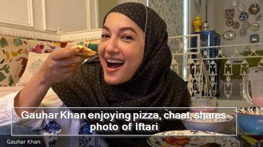 Gauhar khan enjoying pizza and chaat, share photo of Iftari - Bigg boss 7 winner