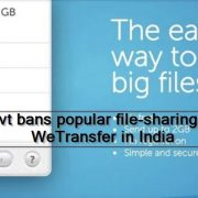 Govt bans popular file-sharing site WeTransfer in India