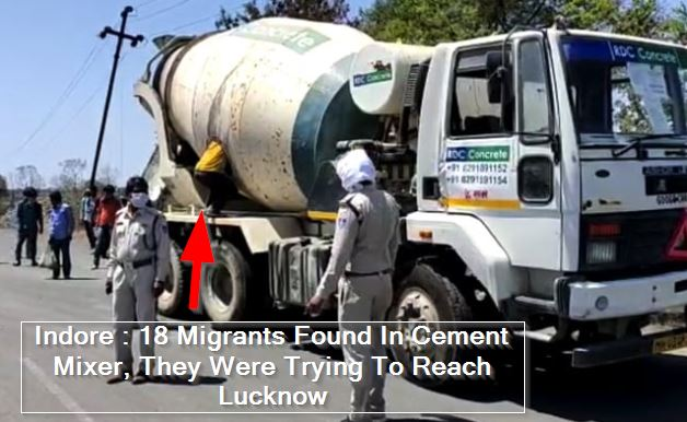 Indore - 18 Migrants Found In Cement Mixer, They Were Trying To Reach Lucknow