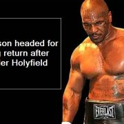 Is Mike Tyson headed for boxing return after Evander Holyfield's comeback_ - oth
