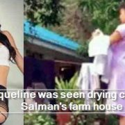 Jacqueline was seen drying clothes at Salman's farm house
