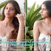 Like Suhana Khan, Beat The Summer Heat In A Bare-Shoulder Top
