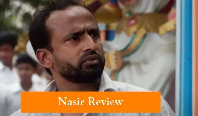 Nasir Review_ A Heartfelt Ode To A Man Who Deserves Better - 4 Stars (Out Of 5)
