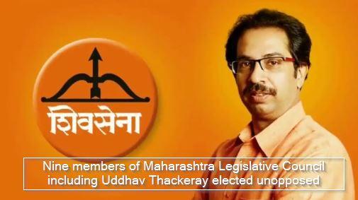 Nine members of Maharashtra Legislative Council including Uddhav Thackeray elected unopposed