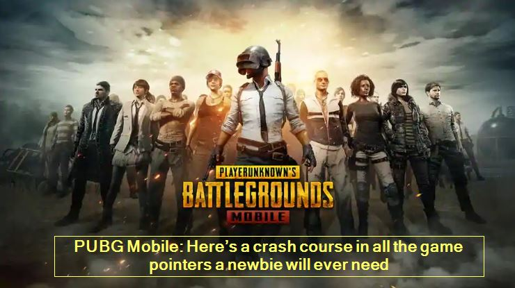 PUBG Mobile-Here's a crash course in all the game pointers a newbie will ever need