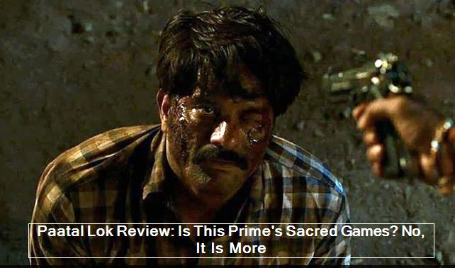 Paatal Lok Review_ Is This Prime's Sacred Games_ No, It Is More - 4 Stars