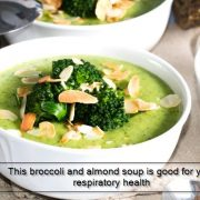 This broccoli and almond soup is good for your respiratory health