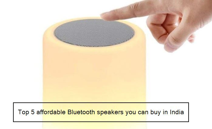 Top 5 affordable Bluetooth speakers you can buy in India