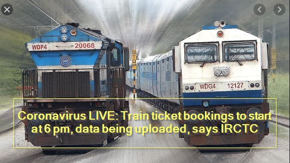 Train ticket bookings to start at 6 pm, data being uploaded, says IRCTC