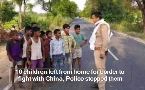 10 children left from home for border to fight with China, Police stopped them