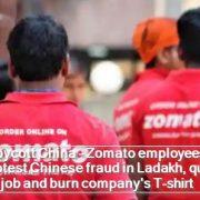 Boycott China - Zomato employees protest Chinese fraud in Ladakh, quit job and burn company's T-shirt