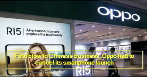First blow to Chinese business, Oppo had to cancel its smartphone launch