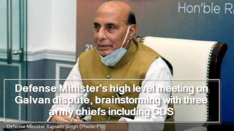 Galvan dispute, rajnath singh high level meeting with CDS and army chiefs