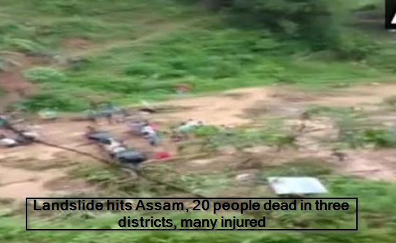 Landslide hits Assam, 20 people dead in three districts, many injured