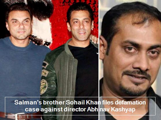 Salman's brother Sohail Khan files defamation case against director Abhinav Kashyap