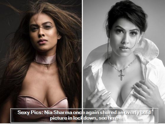 Sexy Pics - Nia Sharma once again shared an overly bold picture in lockdown, see here