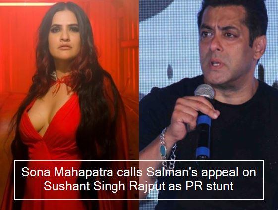 Sona Mahapatra calls Salman's appeal on Sushant Singh Rajput as PR stunt