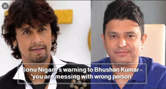 Sonu Nigam's warning to Bhushan Kumar - 'you are messing with wrong person'