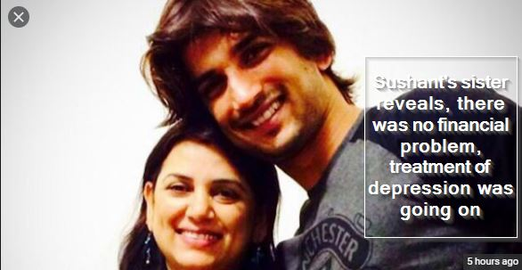 Sushant's sister reveals, there was no financial problem, treatment of depression was going on