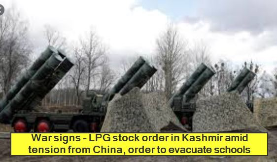War signs - LPG stock order in Kashmir amid tension from China, order to evacuate schools