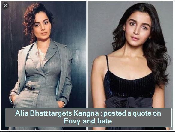 Alia Bhatt targets Kangna - posted a quote on Envy and hate