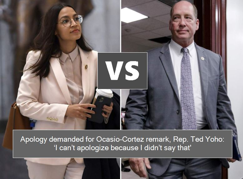 Apology demanded for Ocasio-Cortez remark, Rep. Ted Yoho - 'I can't apologize because I didn't say that'