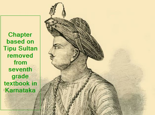 Chapter based on Tipu Sultan removed from seventh grade textbook in Karnataka