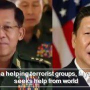 China helping terrorist groups, Myanmar seeks help from world