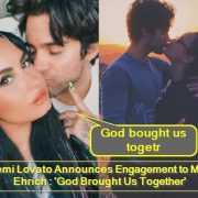 Demi Lovato Announces Engagement to Max Ehrich 'God Brought Us Together'